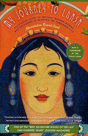 My Journey To Lhasa - Alexandra David-Neel