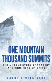 One Mountain Thousand Summits - Freddie Wilkinson