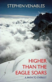 Higher Than The Eagle Soars – Stephen Venables