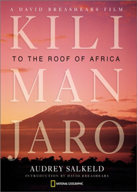 Kilimanjaro: to the roof of Africa - Audrey Salkeld