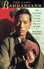 The Last Barbarians – Michel Peissel