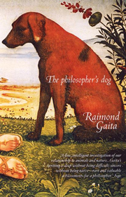 The Philosophers Dog – Raimond Gaita