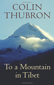 To a Mountain in Tibet – Colin Thubron