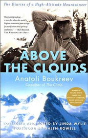Above the Clouds - Anatoli Boukreev