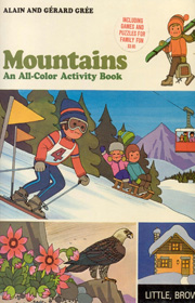 Mountains - an all colour activity book - Alain and Gerard Gree