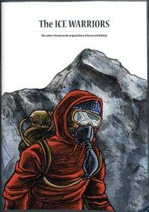 The Ice Warriors - Idea: Jerzy Porębski and Marek Berger