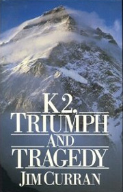 K2, Triumph and Tragedy - Jim Curran cover art